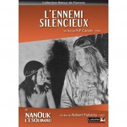 L'Ennemi silencieux / Nanouk l'esquimau